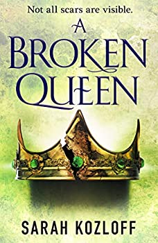 A Broken Queen by Sarah Kozloff science fiction and fantasy book and audiobook reviews