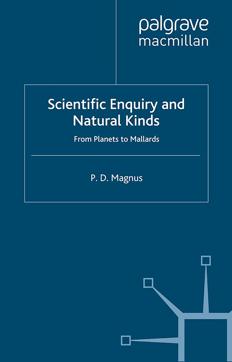 非常に怒っています冷蔵庫誘惑Scientific Enquiry and Natural Kinds: From Planets to Mallards (New Directions in the Philosophy of Science) (English Edition)