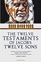 The Twelve Testaments of Jacob's Twelve Sons: Large Print