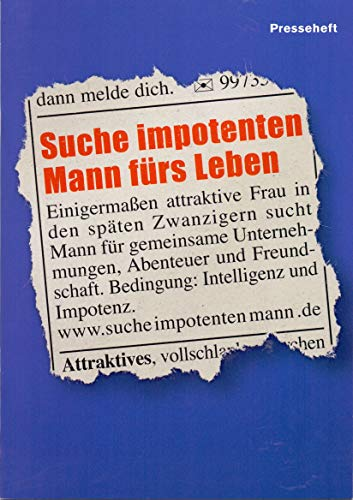 Suche impotenten Mann fürs Leben - Karl Dall - Lilo Wanders - Presseheft