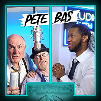 Pete x Bas x Fumez the Engineer - Plugged In