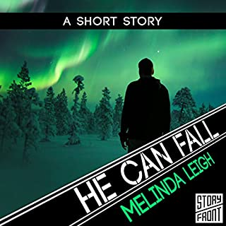 He Can Fall                   By:                                                                                                                                 Melinda Leigh                               Narrated by:                                                                                                                                 Christopher Lane                      Length: 1 hr and 48 mins     381 ratings     Overall 4.5