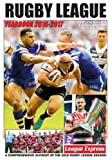 Rugby League Yearbook 2016-2017: A Comprehensive Account of the 2016 Rugby League Season