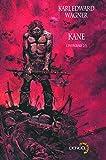 Kane (Tome 2) L'intégrale