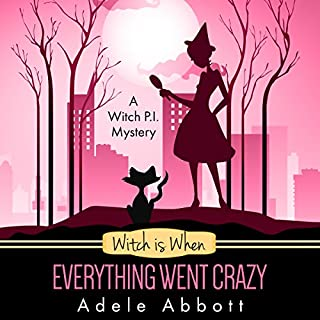 Witch Is When Everything Went Crazy     A Witch P.I. Mystery, Book 3              By:                                                                                                                                 Adele Abbott                               Narrated by:                                                                                                                                 Hannah Platts                      Length: 6 hrs and 54 mins     34 ratings     Overall 4.4