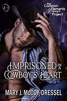 Imprisoned in a Cowboy's Heart (Two-Five Ranch Outlaws Book 1) by [Mary J. McCoy-Dressel]