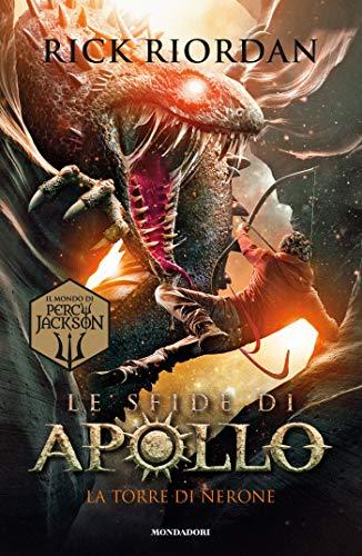 La torre di Nerone. Le sfide di Apollo (Vol. 5)