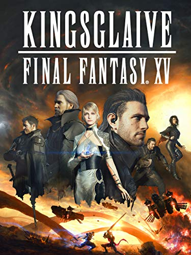 Kingsglaive: Final Fantasy XV