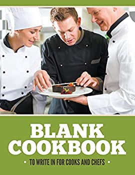 Paperback Blank Cookbook To Write In For Cooks and Chefs Book