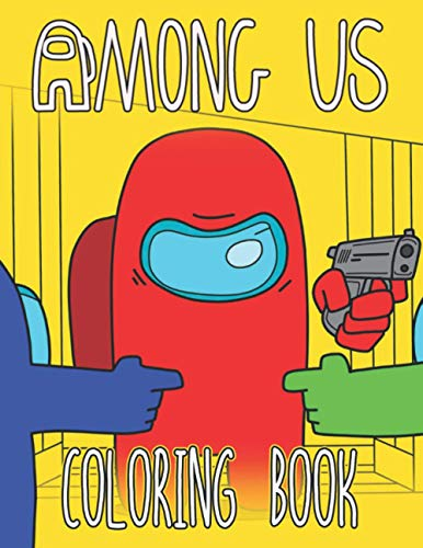 AMONG US Coloring Book: Great Coloring Pages for AMONG US Players