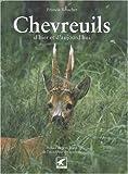Chevreuils - D'hier et d'aujourd'hui
