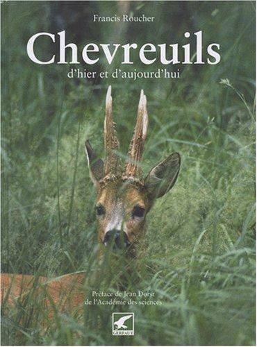 Chevreuils : D'hier et d'aujourd'hui