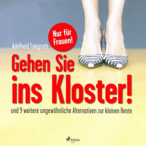 Gehen Sie ins Kloster! audiobook cover art