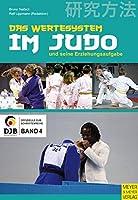 Das Wertesystem im Judo und seine Erziehungsaufgabe
