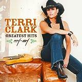 Songtexte von Terri Clark - Greatest Hits: 1994-2004