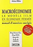 Macroéconomie - Le modèle ISLM en économie fermée, manuel d'exercices corrigés