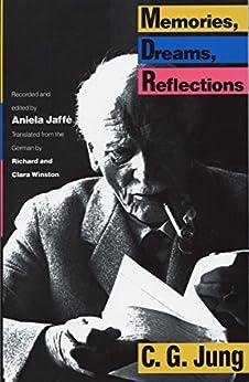Memories, Dreams, Reflections by [Carl Gustav Jung, Aniela Jaffe, Clara Winston, Richard Winston]