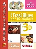 200 Frasi Blues Per La Chitarra in 3D