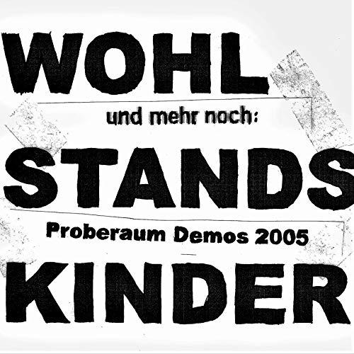 Und mehr noch: Proberaum Demos 2005