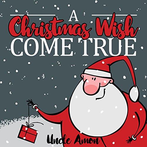 A Christmas Wish Come True audiobook cover art