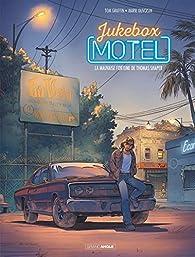 Jukebox Motel, tome 1 : La mauvaise fortune de Thomas Shaper par Tom Graffin