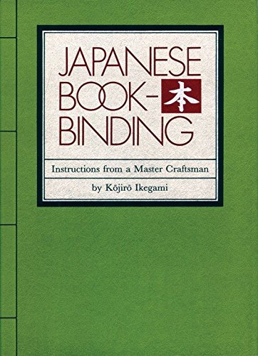 Compare Textbook Prices for Japanese Bookbinding: Instructions From A Master Craftsman WEATHERHILL 1st Edition ISBN 9780834801967 by Ikegami, Kojiro