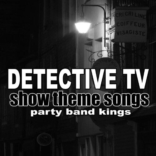 Detective TV Show Theme Songs