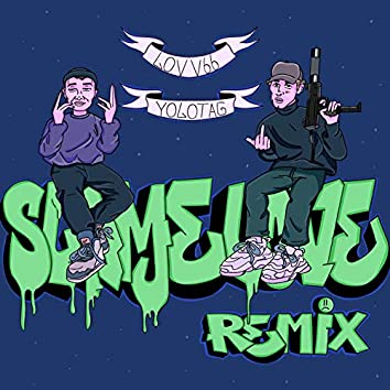 Slime Love (Punkshow Remix)