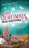 Das Geheimnis um den toten Pfarrer (Klara Golder ermittelt 2)