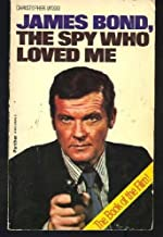 James Bond, the Spy Who Loved ME Paperback – July 7, 1977