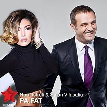 Pa Fat (feat. Sinan Vllasaliu)