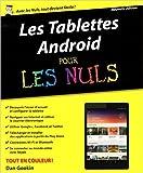 Les Tablettes Android pour les Nuls, nouvelle édition de Dan GOOKIN ( 19 mars 2015 ) - First Interactive (19 mars 2015) - 19/03/2015