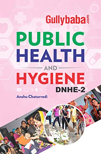 Gullybaba IGNOU DNHE (Latest Edition) DNHE-2 Public Health and Hygiene In English Medium, IGNOU Help Books with Solved Sample Question Papers and Important Exam Notes