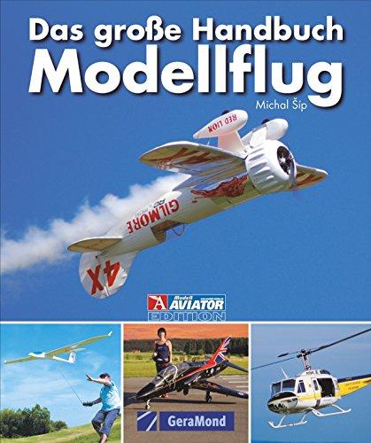 Das große Handbuch Modellflug (GeraMond)