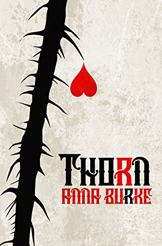 Thorn by [Anna Burke]