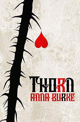 Thorn by [Anna Burke]