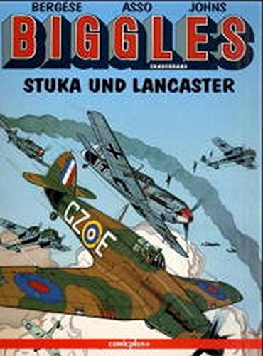 Biggles. Comic: Biggles, Stuka und Lancaster (comicplus)