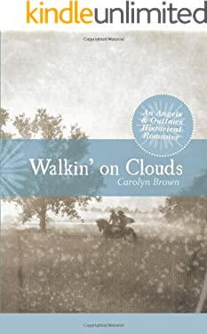 Walkin' on Clouds (An Angels & Outlaws Historical Romance Book 2)