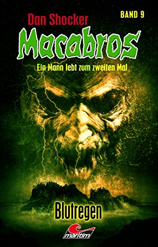 Dan Shocker's Macabros 9 – Blutregen