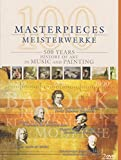 100 Masterpieces - 500 Years: History of Art in Music and Painting (2 DVDs) [Alemania]