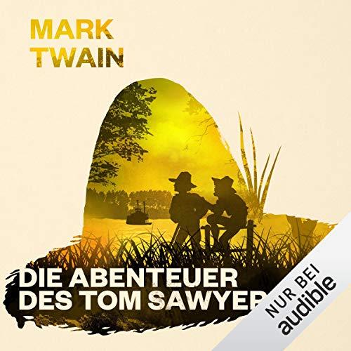 Die Abenteuer des Tom Sawyer: Tom Sawyer und Huckleberry Finn 1