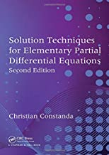 Solution Techniques for Elementary Partial Differential Equations, Second Edition (Chapman Hall/CRC Mathematics)
