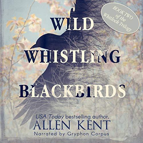Wild Whistling Blackbirds  By  cover art