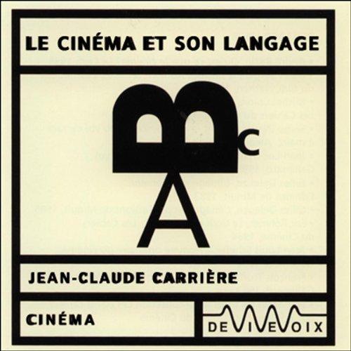 Le Cinéma et son langage  audiobook cover art