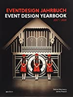 Eventdesign Jahrbuch 2017-2018 / Event Design Yearbook 2017-2018