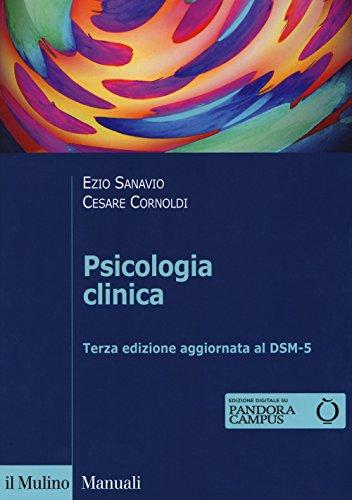 Psicologia clinica. Con espansione online