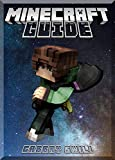 Awesome Minecraft Updated Guide For Minecraft Lovers: (An Unofficial Minecraft Book)...