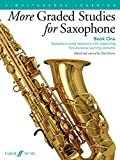 More Graded Studies for Saxophone Book One: Saxophone Study Repertoire with Supporting Simultaneous Learning Elements