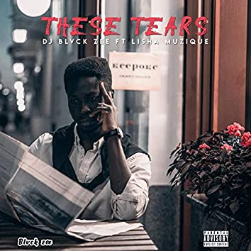 These Tears (feat. Lisha Musique)