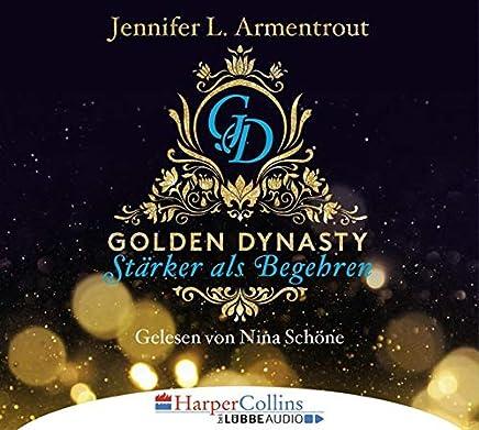 Golden Dynasty - Stärker als Begehren: de-Vincent-Saga 3.